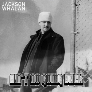 aint-no-going-back-film-photography-album-cover-jackson-whalan