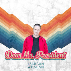 dear-mr-president-hip-hop-album-cover-jackson-whalan
