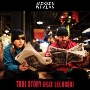 true-story-album-cover-jackson-whalan-lex-rush-nyc-hiip-hop-conscious
