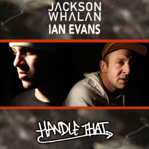 handle-that-album-cover-jackson-whalan-ian-evans-hip-hop-rap