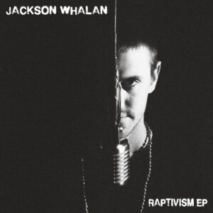 jackson-whalan-raptivism-ep-album-cover-hip-hop-rap