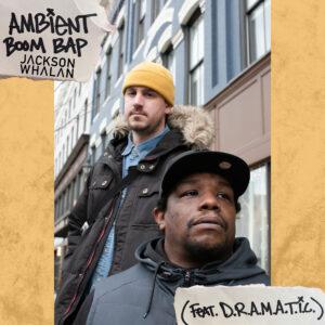 ambient-boom-bap-jackson-whalan-album-cover-hip-hop-song