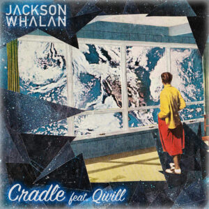cradle-feat-qwill-album-cover-collage-jacksonwhalan-music-electronic