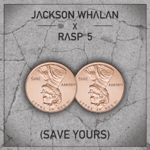 save-yours-jackson-whalan-rasp-5-album-cover-hip-hop-rap