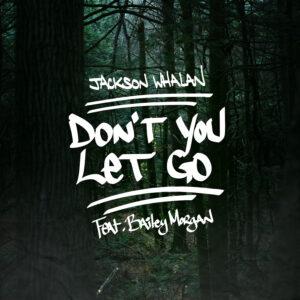handwriting-album-cover-woods-dont-you-let-go-jackson-whalan-bailey-morgan-pop-music