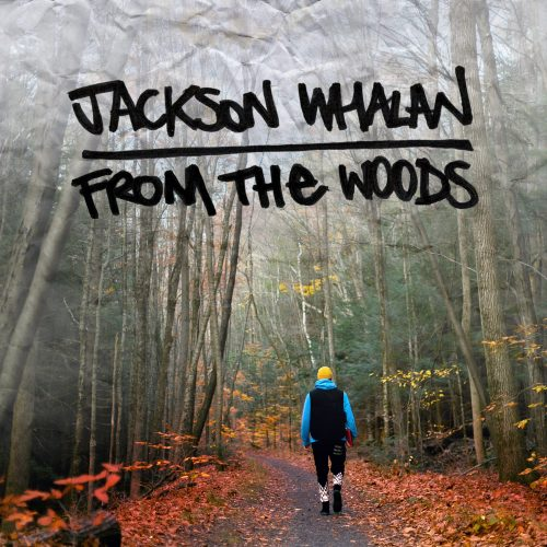 jackson-whalan-hip-hop-rap-album-from-the-woods-berkshires-beats-pop-music-foliage